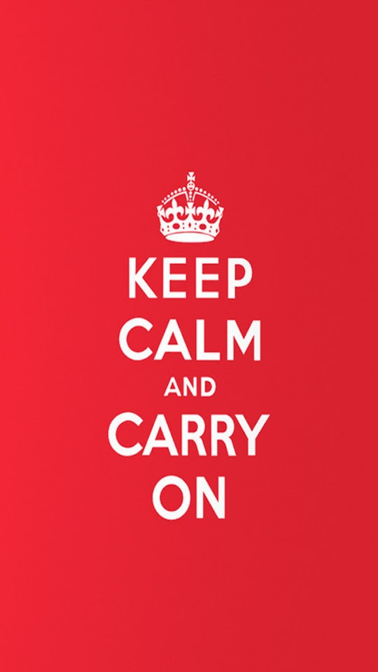 Keep Calm and Carry On   Galaxy Note HD Wallpaper