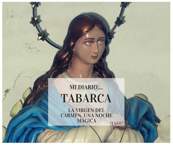 La Virgen del Carmen de Tabarca una noche mágica