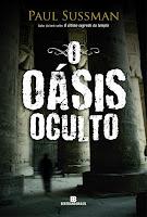 http://www.lendonasentrelinhas.com.br/2012/09/lancamento-o-oasis-oculto-paul-sussman.html
