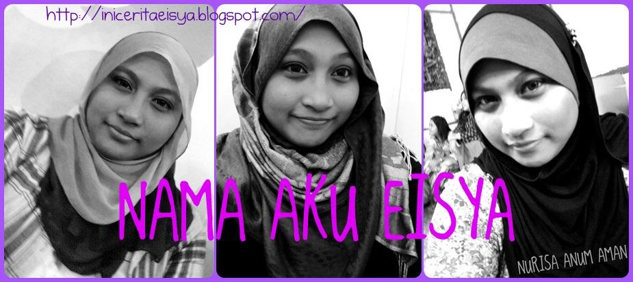 Nama Aku Eisya