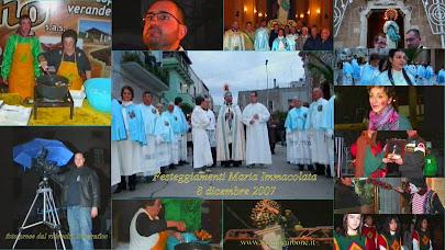 come eravamo... festeggiamenti dell'immacolata del  8 dicembre 2007