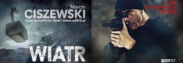 """""""Wiatr"""" Marcina Ciszewskiego"""
