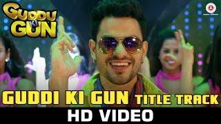Guddu Ki Gun – Title Song _ Kunal Kemmu, Payal Sarkar & Sumit Vyas _ Vikram Singh