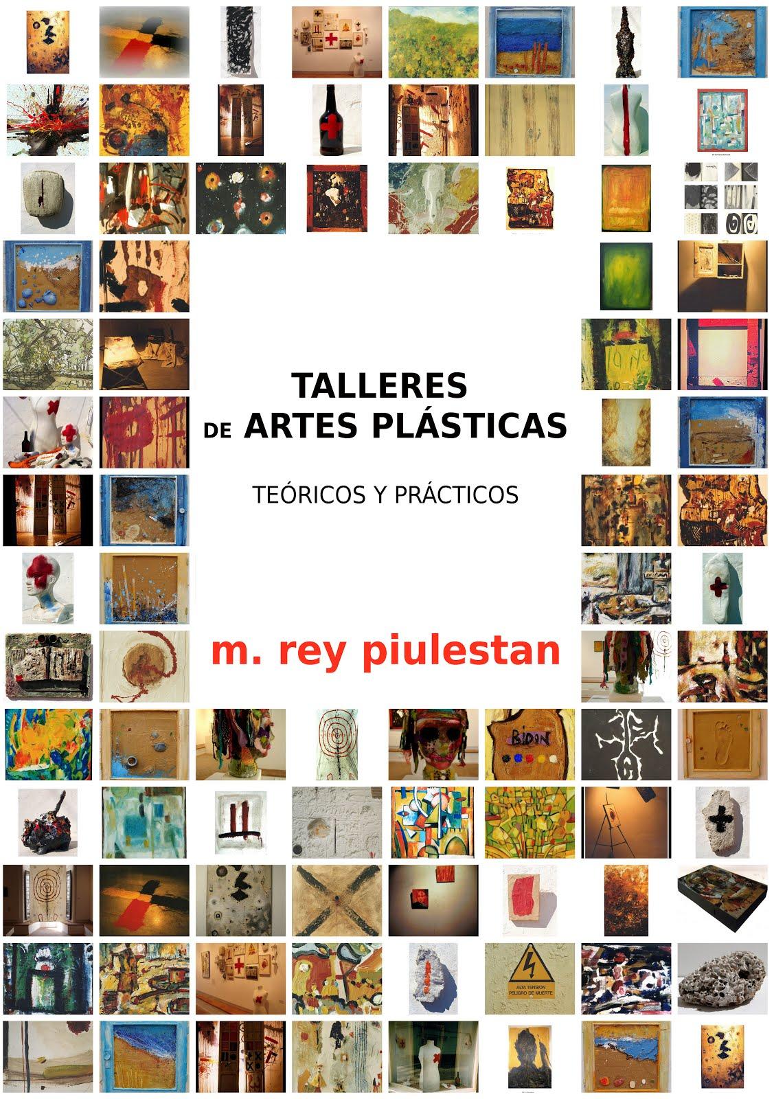 TALLERES de CREATIVIDAD y ARTES PLÁSTICAS.