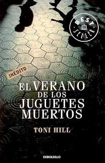 El Verano de los Juguetes Muertos - Toni Hill