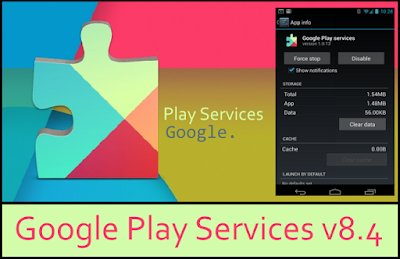 Google Released Final Version of Google Play Services 8.4 : Know New Features and Download APK