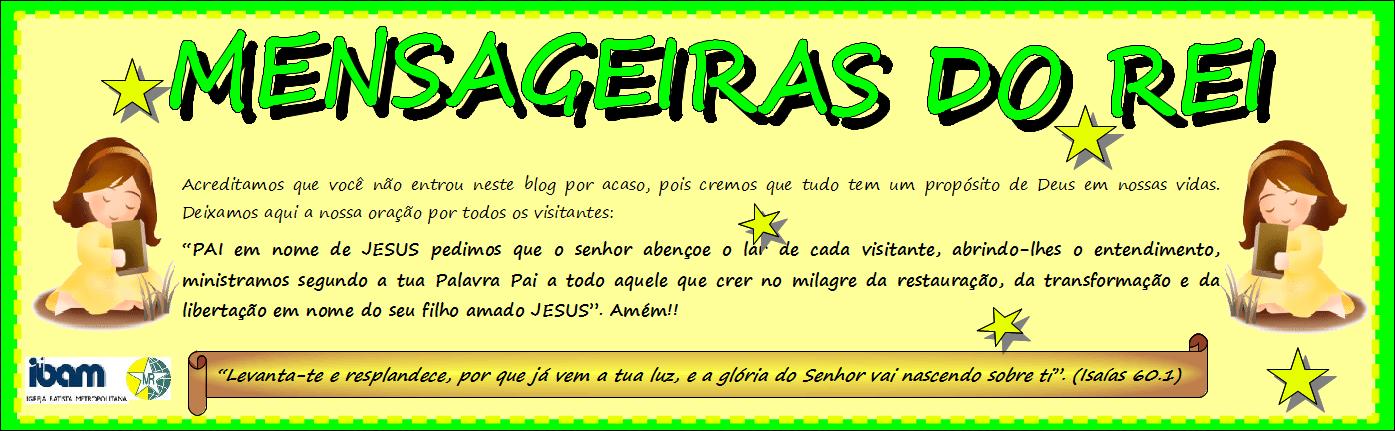 MENSAGEIRAS DO REI - IBAM