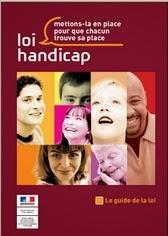 http://www.social-sante.gouv.fr/IMG/pdf/guide_loihandicap-2.pdf
