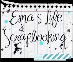 Ema;s Life & Scrapbooking