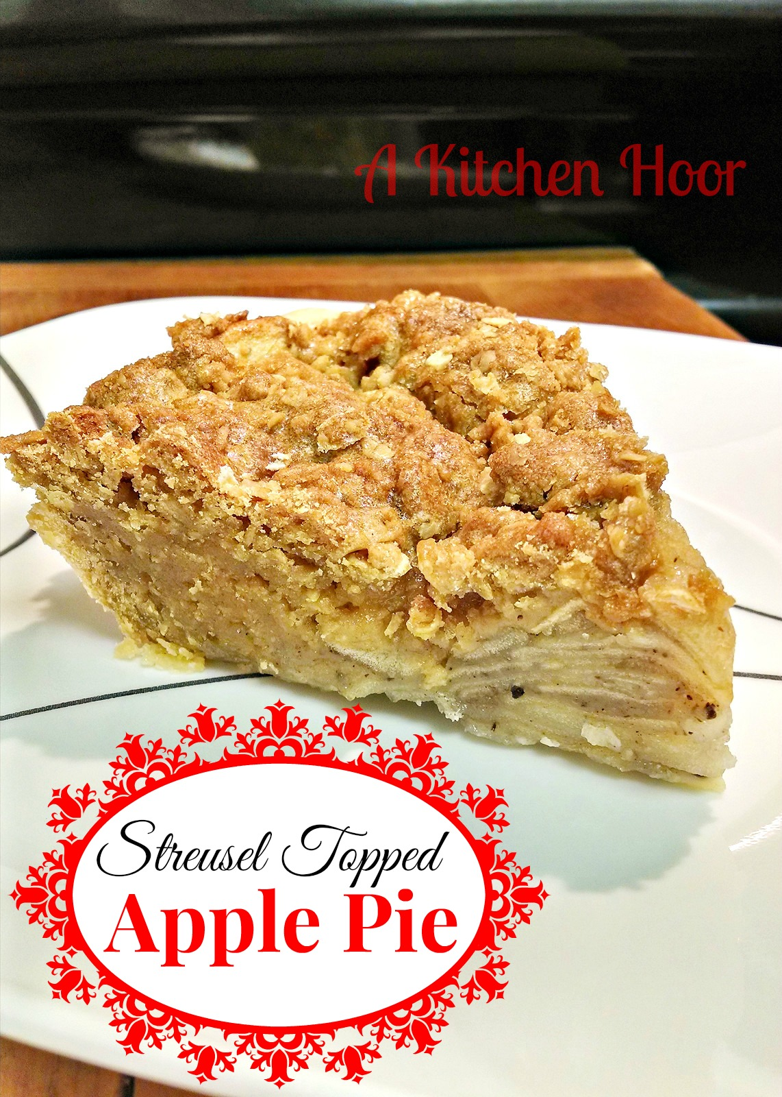 A Kitchen Hoor | Streusel Topped Apple Pie