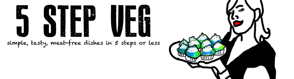 5 Step Veg