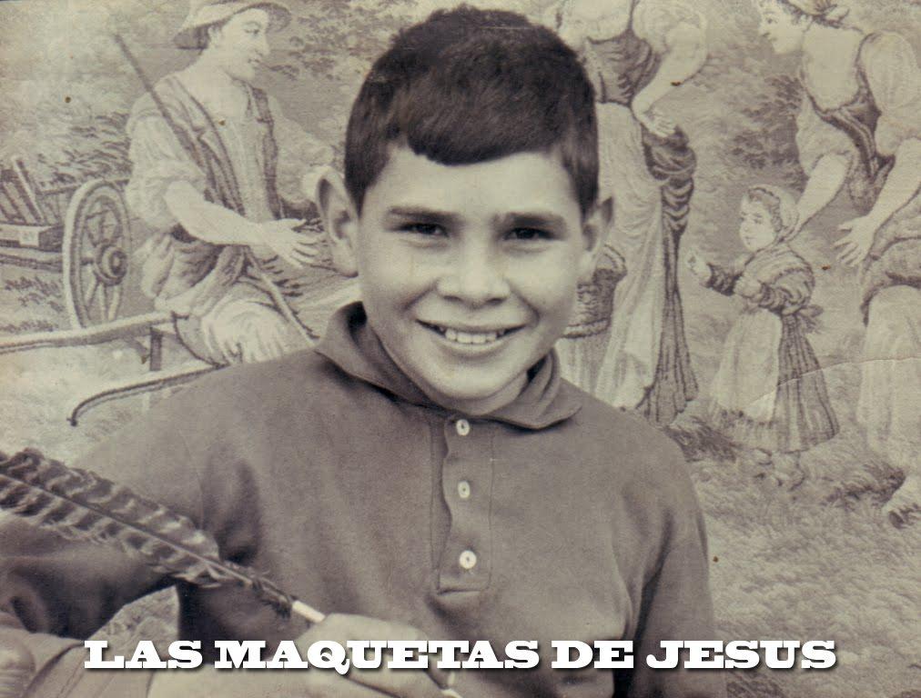 Las maquetas de Jesus