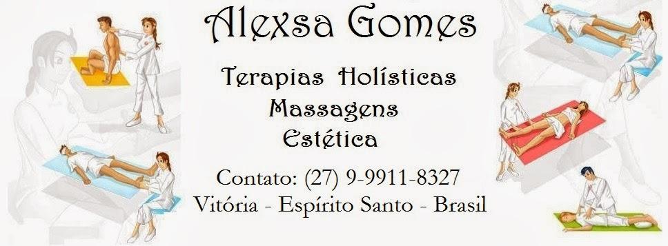 Alexsa Gomes - Terapias Holísticas, Massoterapia e Estética