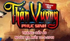 game-chien-than-than-vuong-phuc-sinh