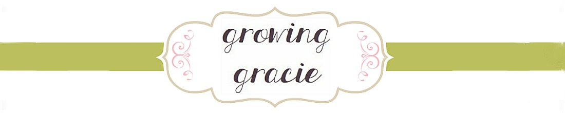 Growing Gracie