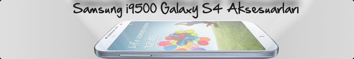 Samsung i9500 Galaxy S4 Aksesuarları