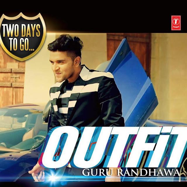 Outfit Lyrics And HD Video Guru Randhawa | A To Z Lyrics
