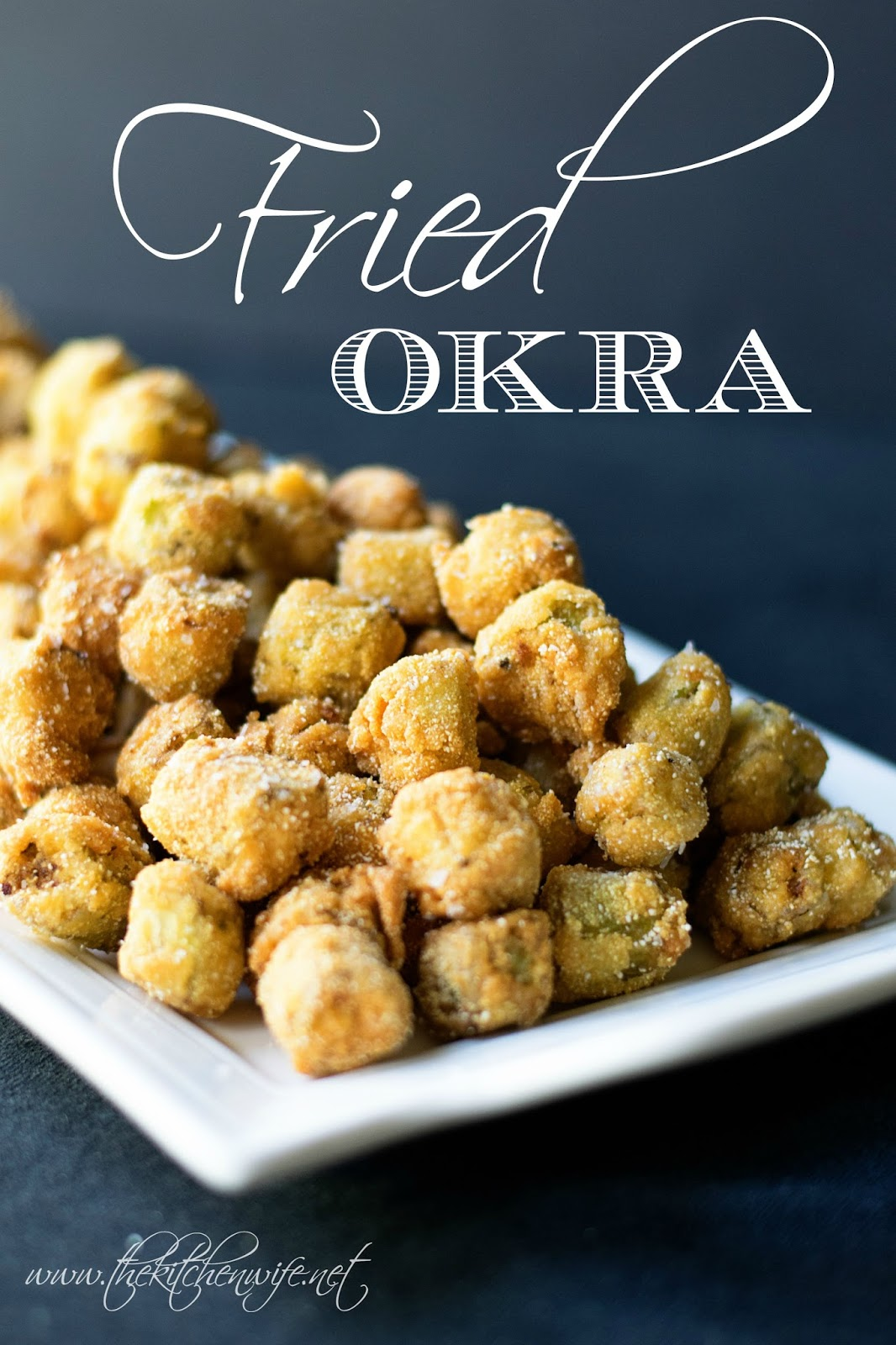 The Kitchen Wife~: Perfect Fried Okra Recipe