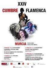 XXIV CUMBRE FLAMENCA DE MURCIA - Ampliar imágen haciendo clic sobre el cartel