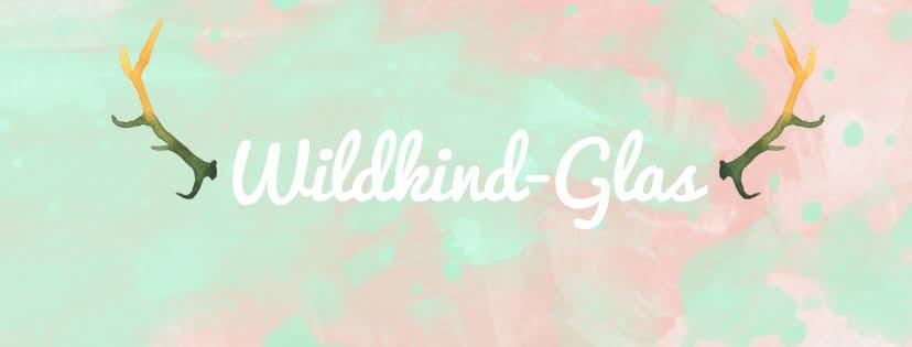 WILDKIND-GLAS