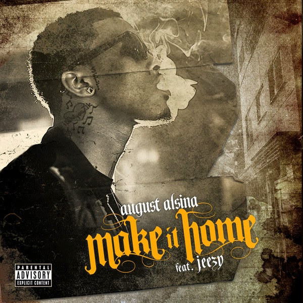 August Alsina - Make It Home (feat. Jeezy) - Single Cover