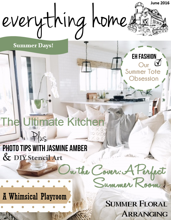 Everything Home Magazine June Issue is LIVE!