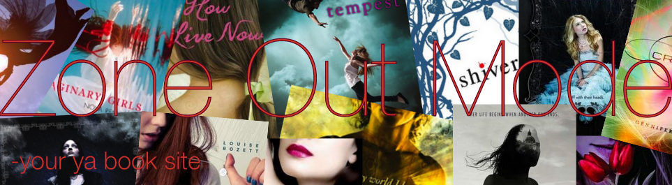 Zone Out Mode | Your Young Adult book site, updating you on all things books