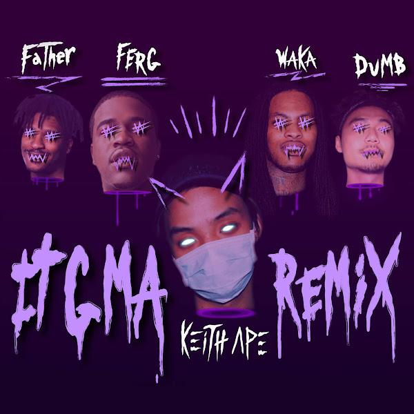 Keith Ape - It G Ma (Remix) [feat. A$AP Ferg, Father, Dumbfoundead, & Waka Flocka Flame] - Single Cover