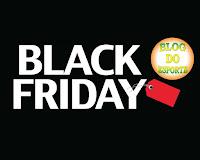 Aproveite a Black Friday aqui no Blog!