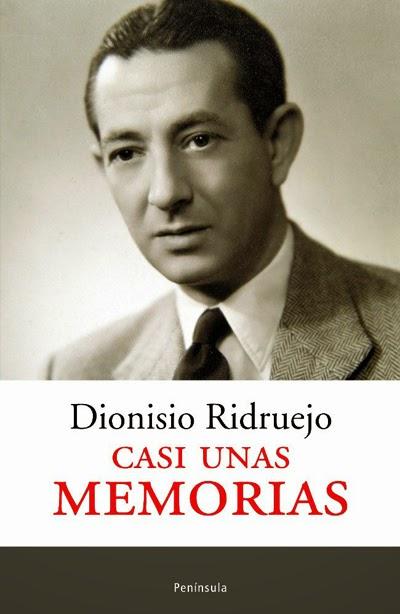Casi unas memorias Dionisio Ridruejo