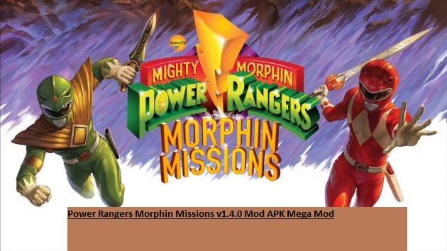 Power Rangers Morphin Missions v1.4.0 Mod APK Mega Mod