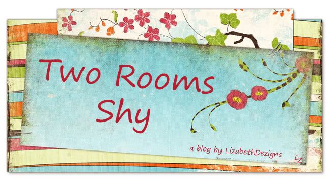 Two Rooms Shy by LizabethDezigns