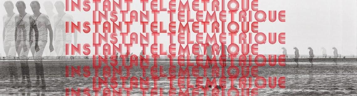 INSTANT TELEMETRIQUE