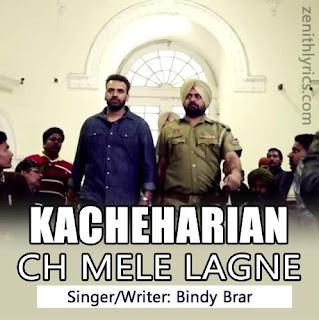 Kacheharian Ch Mele Lagne - Bindy Brar