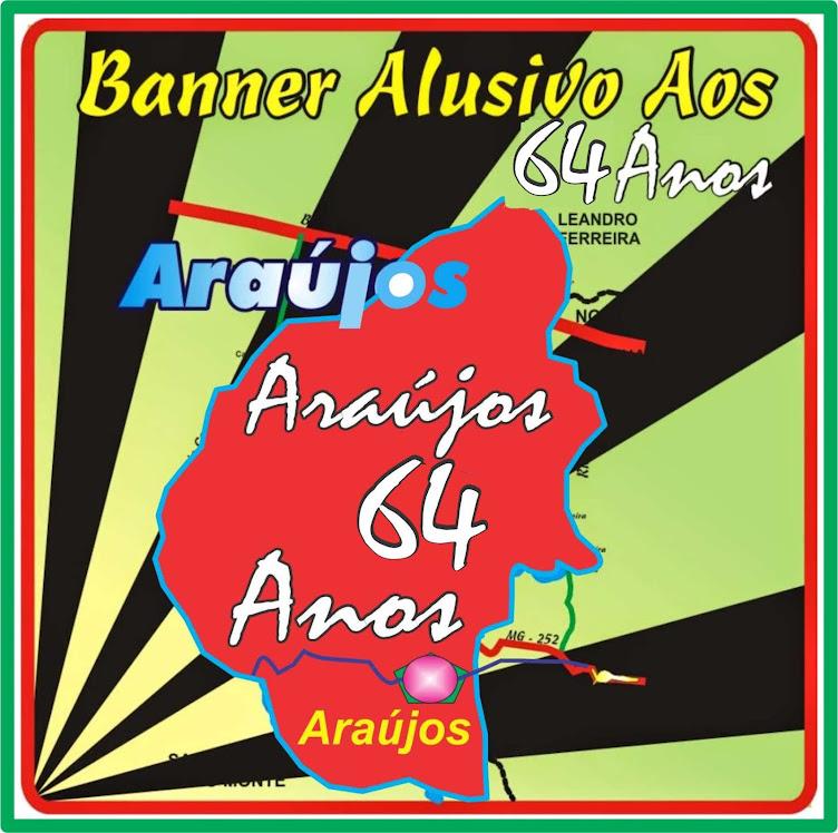 Araújos 64 Anos de Emancipação Político-Administrativa do Município de Araújos - 1954/2018