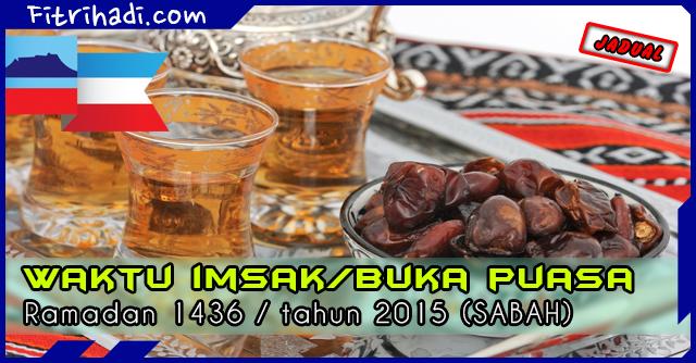 (Jadual) Waktu Buka Puasa Dan Imsak 2015 - Sabah
