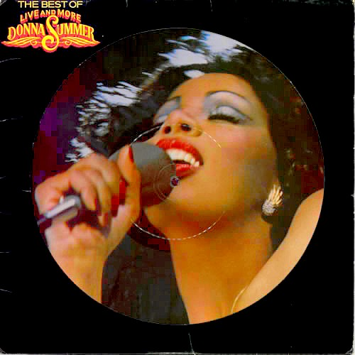 "Picture disc Donna Summer  "" Live & More "" Click On The Picture"