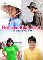 Phim Hát Ca Bềnh Bồng