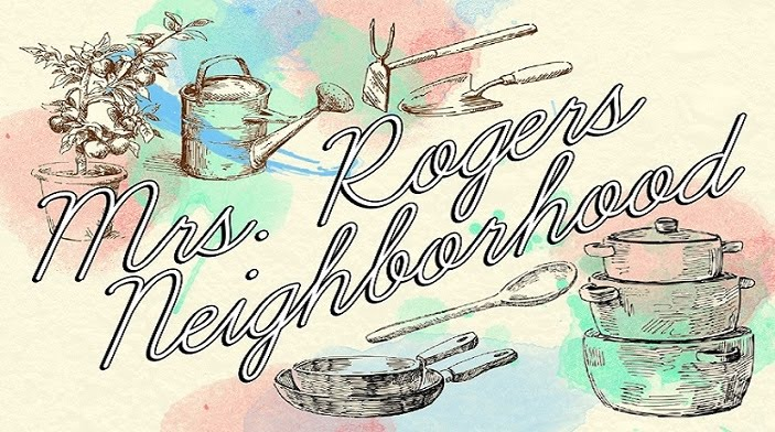 Mrs. Rogers Neighborhood
