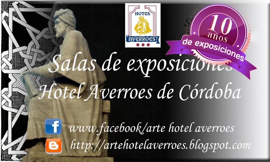 Salas de arte Hotel Averroes. 10 años exponiendo