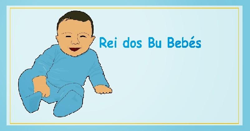 Rei dos Bu Bebes