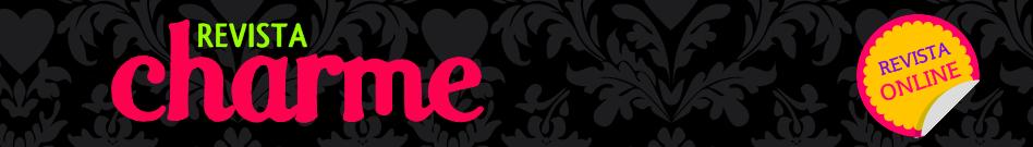 Revista CHARME | Site