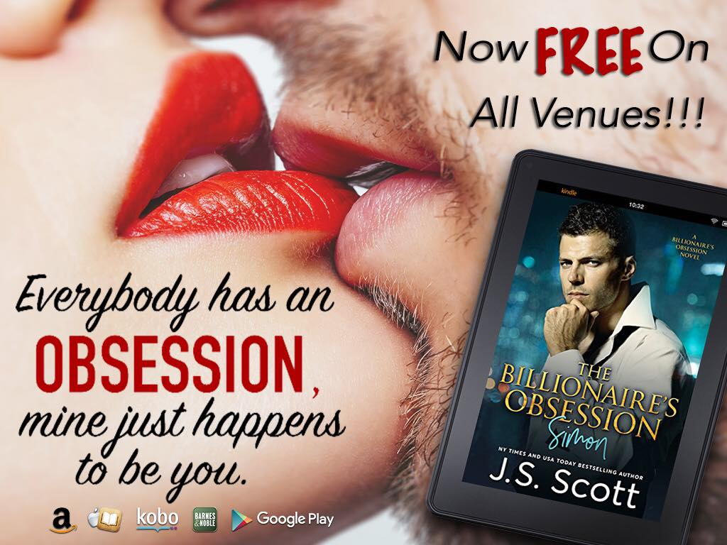 The Billionaire's Obsession~Simon by Author J.S. Scott NOW FREE & GIVEAWAY!