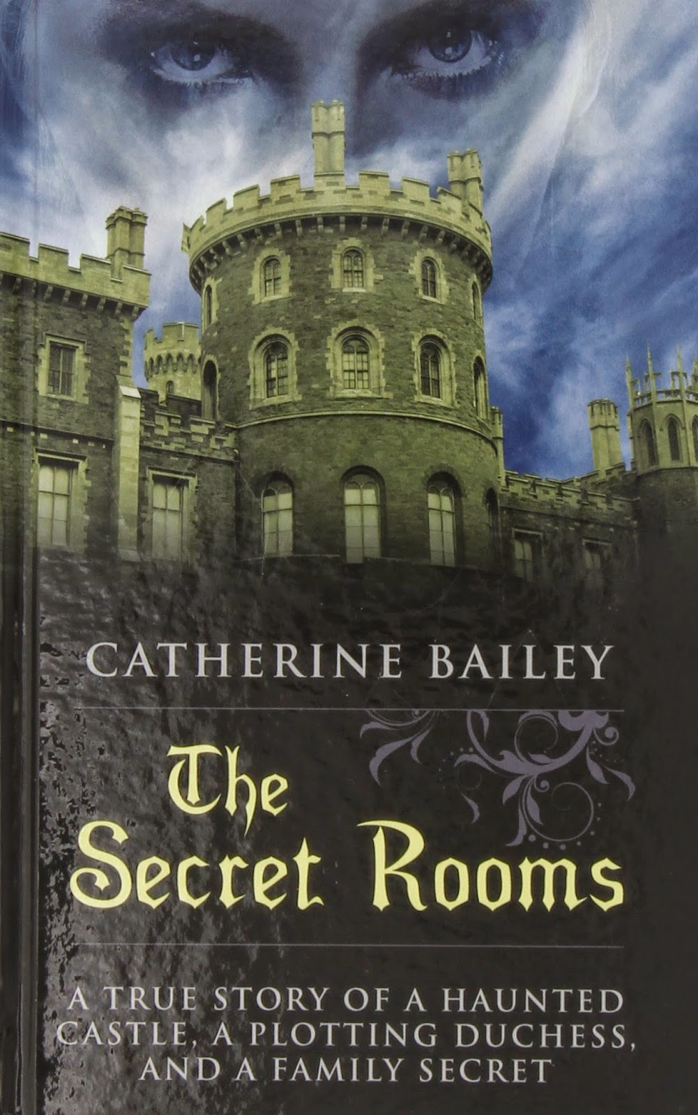 Book The Secret Rooms By Catherine Bailey