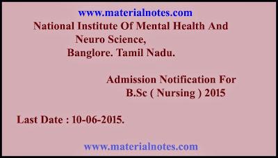 Admission Notification Into the B.Sc Nursing 2015, NIMHANS ...