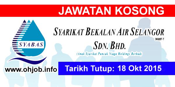 Jawatan Kerja Kosong Syarikat Bekalan Air Selangor (SYABAS) logo www.ohjob.info oktober 2015