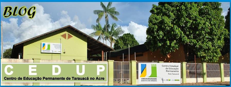 Pólo UAB: Centro de Educação Permanente de Tarauacá no Acre
