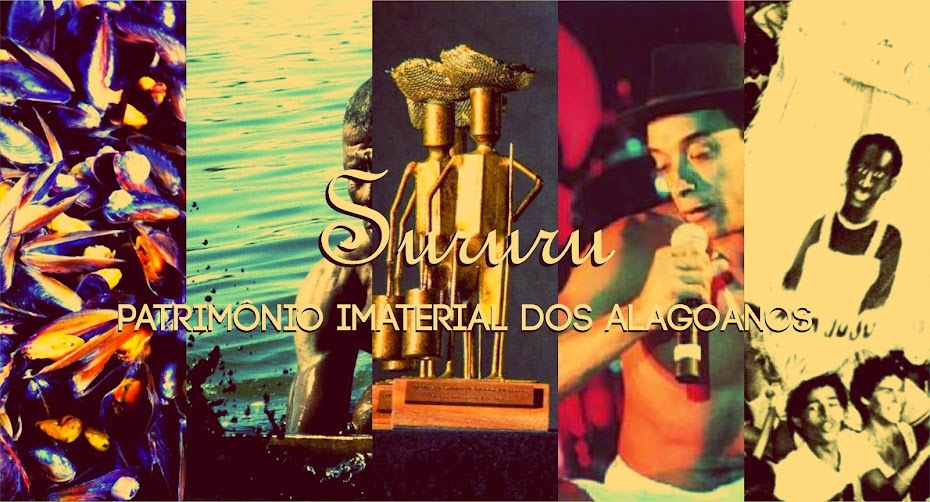 Sururu - Patrimônio Imaterial dos Alagoanos