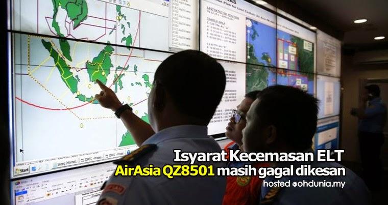 Isyarat kecemasan ELT  Pesawat AirAsia QZ8510 masih gagal dikesan