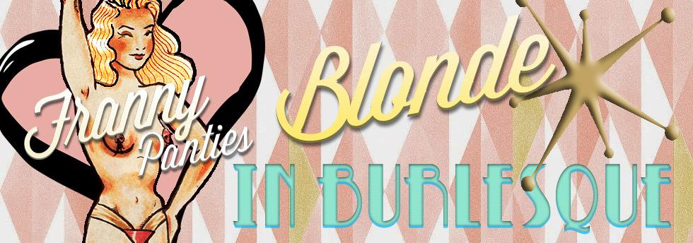 Blonde in Burlesk